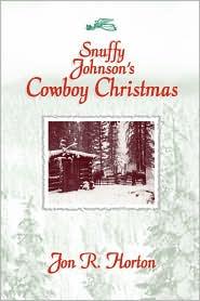 Snuffy Johnson's Cowboy Christmas