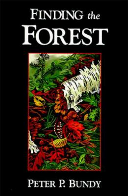 Finding the Forest - Peter P. Bundy