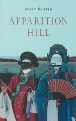 Apparition Hill - Mary Ruefle