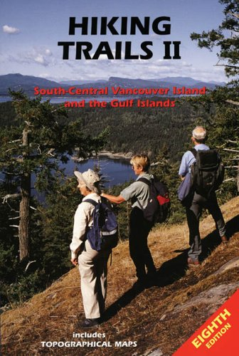 Hiking Trails II: Southcentral Vancouver Island - Trail Society