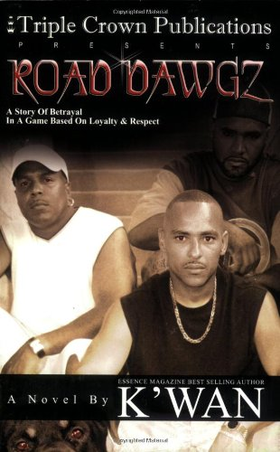 Road Dawgz (Triple Crown Publications Presents) - K'wan