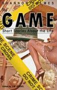 The Game: Short Stories about the Life