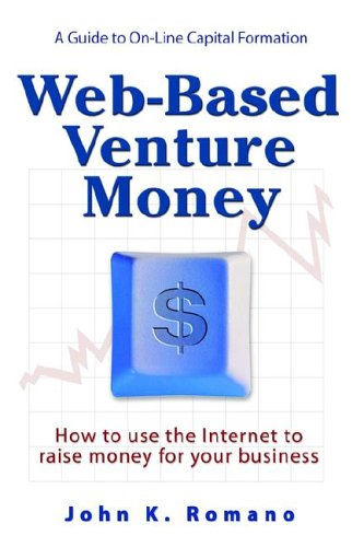Web-Based Venture Money - Romano, John K.