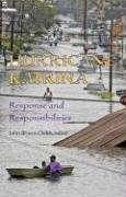 Hurricane Katrina: Response and Responsibilities