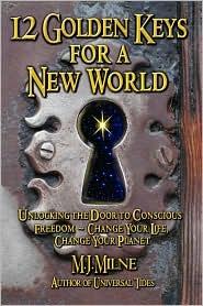 12 Golden Keys for a New World