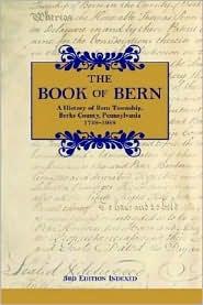 The Book of Bern, a History of Bern Township, Berks County, Pennsylvania 1738-1988