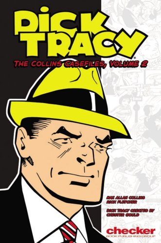 Dick Tracy: The Collins Casefiles Volume 2 (Dick Tracy: the Collins Casefiles (Graphic Novels)) - Max Allan Collins