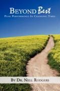 Beyond Best: Peak Performance in Changing Times