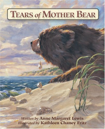 Tears of Mother Bear - Anne Margaret Lewis