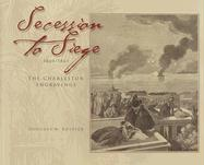 Secession to Siege 1860/1865: The Charleston Engravings