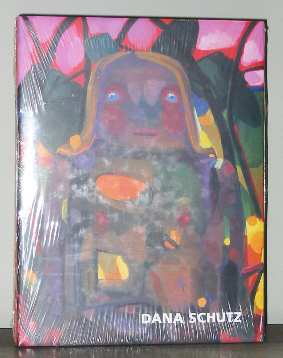 Dana Schutz: Paintings 2002-2005 - Dana Schutz, Jorg Heiser, Katy Siegel, and Raphaela Platow
