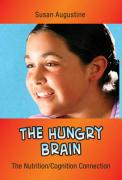 The Hungry Brain: The Nutrition/Cognition Connection