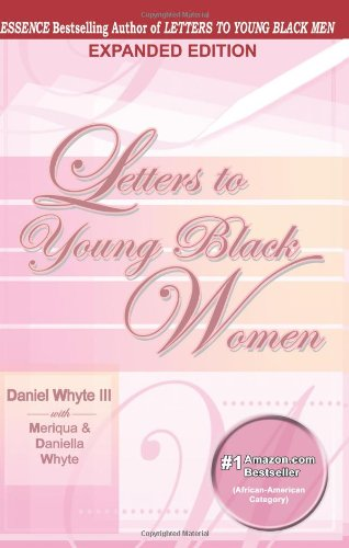Letters to Young Black Women - Daniel Whyte III