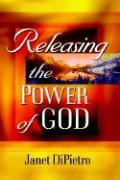 Releasing the Power of God