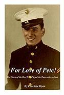 For Love of Pete