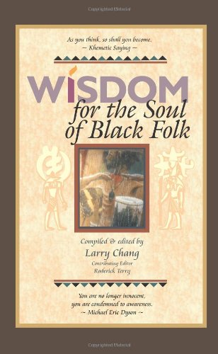 Wisdom for the Soul of Black Folk - Larry Chang