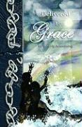Delivered by Grace