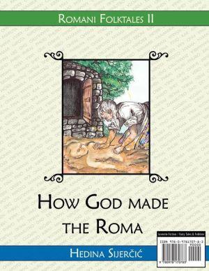 How God Made the Roma (a Romani Folktale)