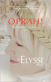 Oprah! Before You Leave ...