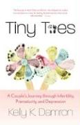 Tiny Toes: A Couple's Journey Through Infertility, Prematurity, and Depression