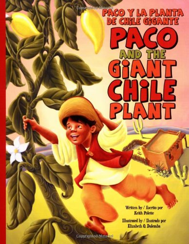 Paco  &  The Giant Chile Plant:P - Keith Polette