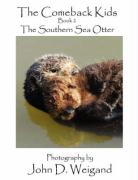 The Comeback Kids Book 2, the Southern Sea Otter
