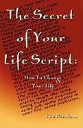The Secret of Your Life Script