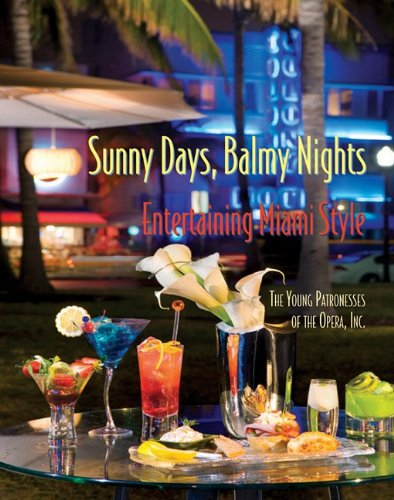 Sunny Days, Balmy Nights: Entertaining Miami Style - Young Patronesses of the Opera