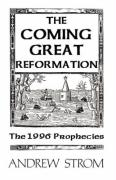 The Coming Great Reformation... the 1996 Prophecies