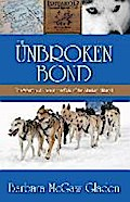 The Unbroken Bond - Barbara McGaw Gladen