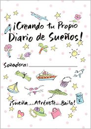 Creating Your Own Dream Journal-Spanish