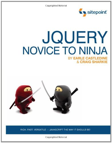 jQuery: Novice to Ninja - Earle Castledine; Craig Sharkie