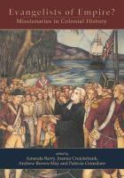 Evangelists of Empire?: Missionaries in Colonial History