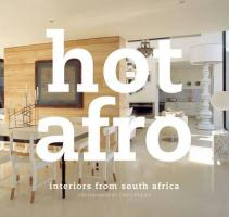 Hot Afro: Interiors from Southern Africa