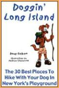 Doggin' Long Island - The 30 Best Places to Hike with Your Dog in New York's Playground