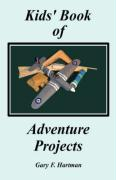 Kids' Book of Adventure Projects