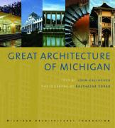 Great Architecture of Michigan