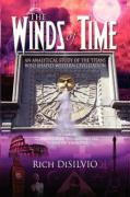 The Winds of Time: An Analytical Study of the Titans Who Shaped Western Civilization