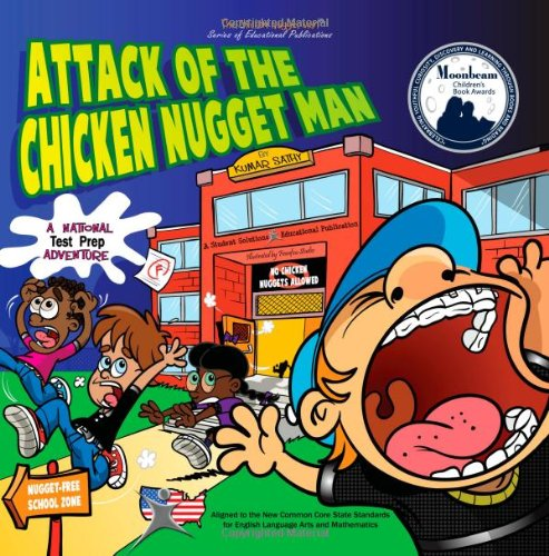 Attack of the Chicken Nugget Man: A National Test Prep Adventure - Kumar Sathy