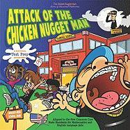 Attack of the Chicken Nugget Man: A National Test Prep Adventure