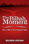 The Bilhah Moment: How to Wait on God in Desperate Times