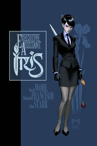 Executive Assistant Iris Volume 1 (Executive Assistant Iris Tp) - David Wohl