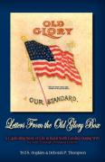 Letters from the Old Glory Box: A Captivating Story of Life in Rural North Carolina During Wwi as Told Through Personal Letters