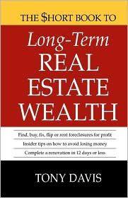 The $Hort Book to Long-Term Real Estate Wealth