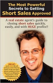The Most Powerful Secrets to Getting Short Sales Approved