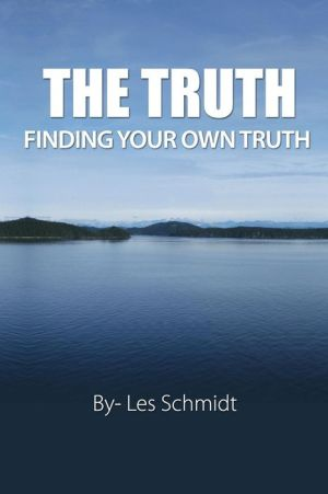 The Truth - Finding Your Own Truth