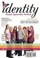 Identity: This Magbook Will Empower You to Accept. Appreciate. Achieve.