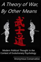 A Theory of War, by Other Means: Modern Political Thought in the Context of Evolutionary Psychology