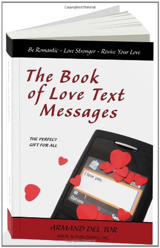 The Book of Love Text Messages - Armand Del Tor
