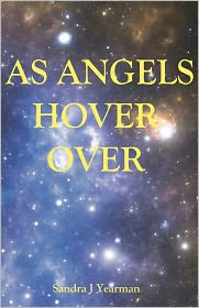 As Angels Hover Over